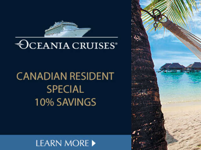 The Ultimate Sale with Oceania Cruises - 10% Canadian Resident Savings
