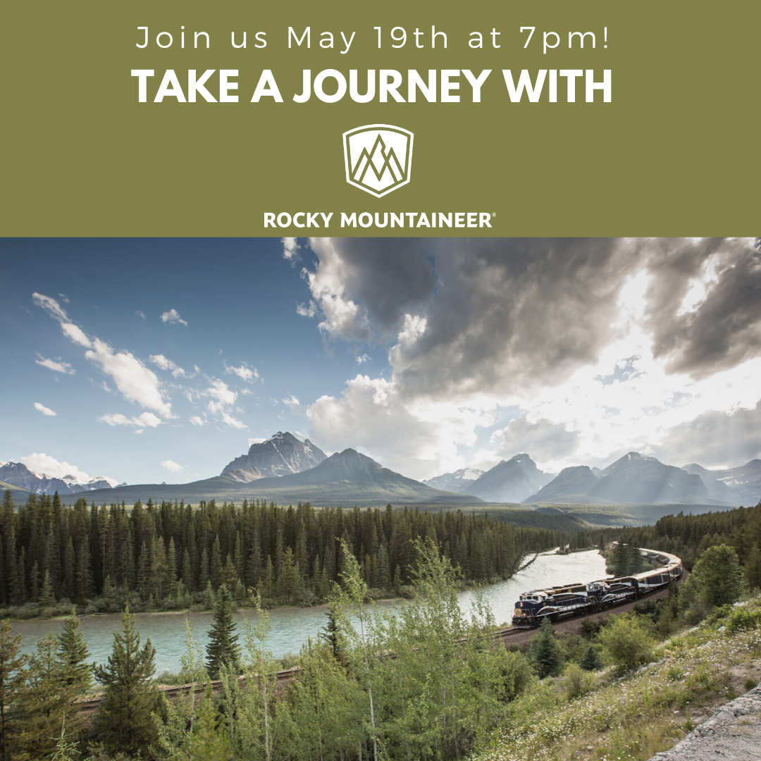 Take a Virtual Journey with Rocky Mountaineer!