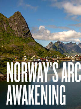 Norway's Arctic Awakening