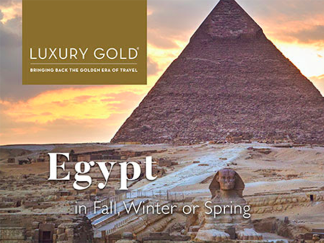 10% Savings on Journeys to Egypt this Fall, Winter and Spring From Luxury Gold