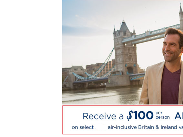 Save $100 per person on air-inclusive vacations to Britain & Ireland!