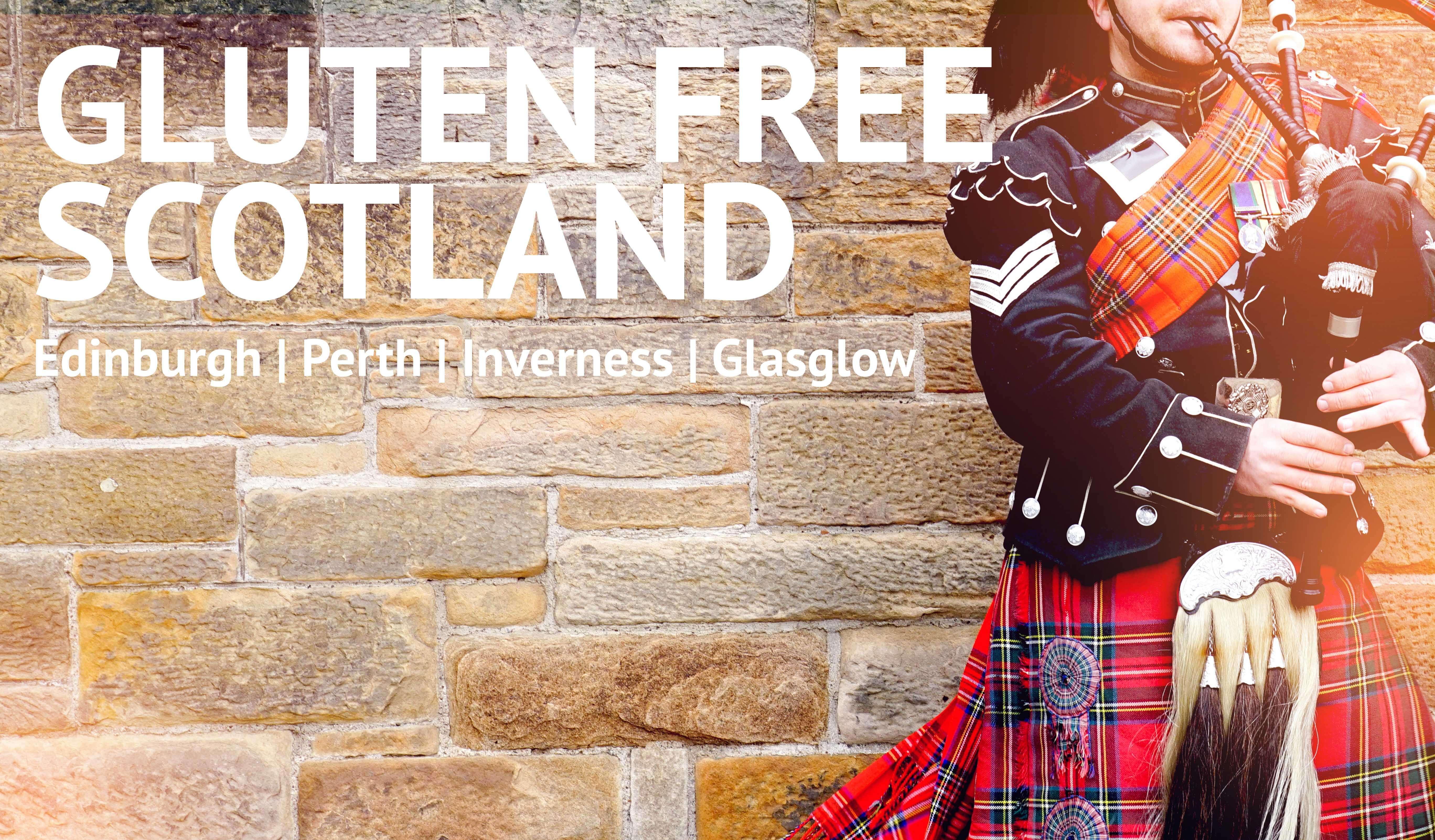 Gluten Free Scotland - August 9-16, 2020
