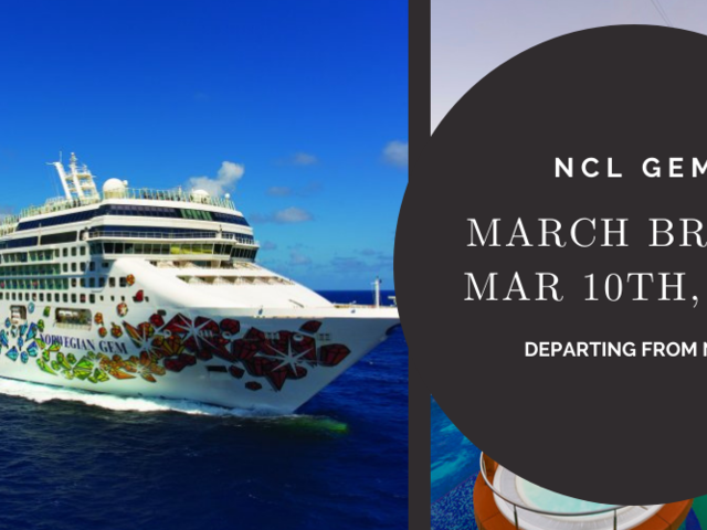 10-Day March Break 2022 Cruise on NCL Gem from NYC   Exclusive Pricing