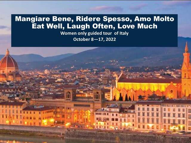 Italy Tour - LXR Travel small group Women Only guided tour October 2022