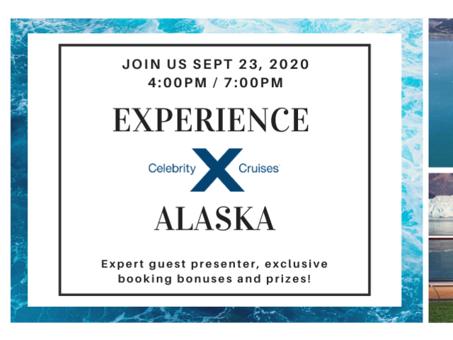 Alaska Virtual Booking Event with Celebrity Cruises
